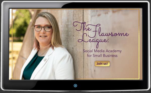 Flawsome League Social Media Academy for Small Business