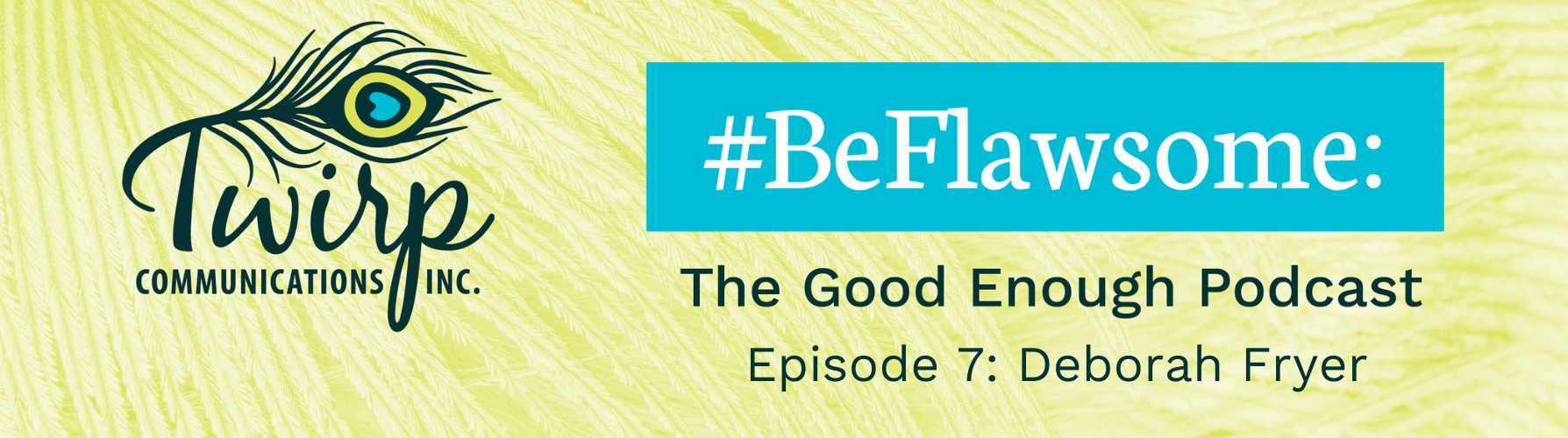 #BeFlawsome Podcast Episode 7 Banner